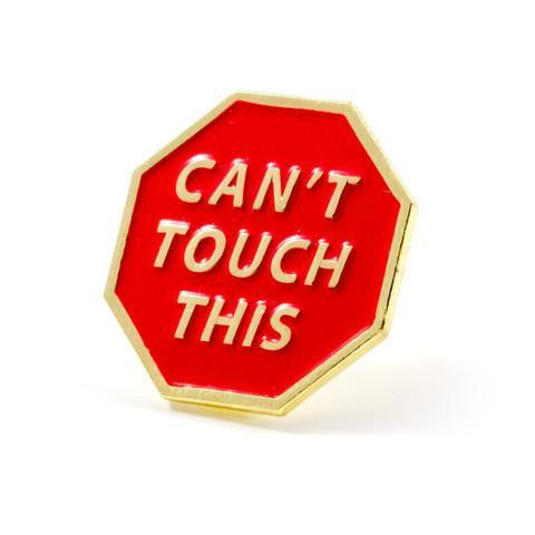Can't Touch This Pin – These Are Things